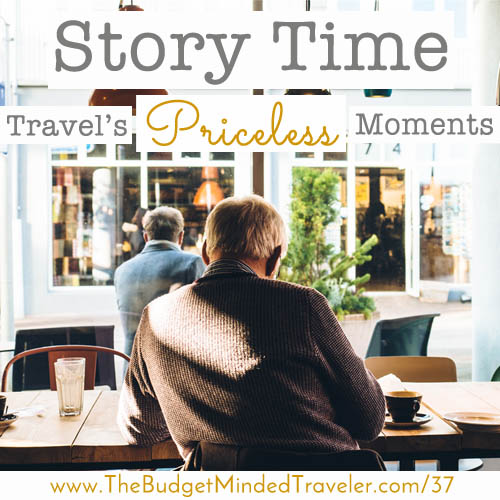 Travel's Priceless Moments
