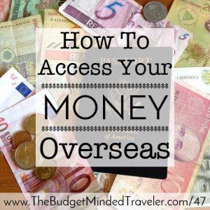 How to Access Money Overseas