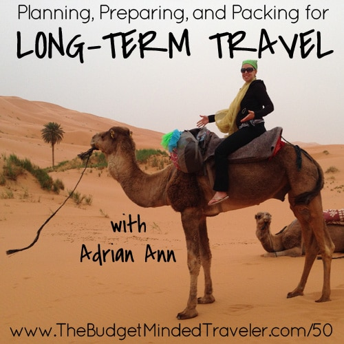 Planning for Long Term Travel
