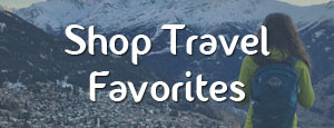 Shop Travel Favorites